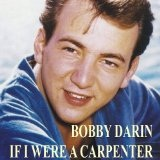 If I Were A Carpenter Lyrics Bobby Darin