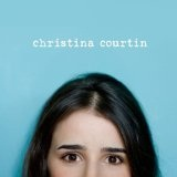 Christina Courtin Lyrics Christina Courtin