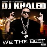 We The Best Lyrics DJ Khaled