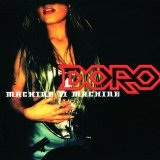 Machine Ii Machine Lyrics Doro