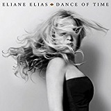 Dance of Time Lyrics Eliane Elias