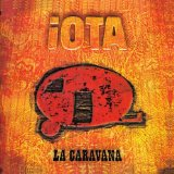 La Caravana Lyrics Iota