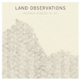 Roman Roads IV-XI Lyrics Land Observations