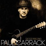 Good Feeling Lyrics Paul Carrack