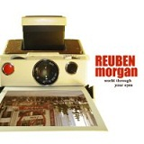 World through your eyes Lyrics Reuben Morgan