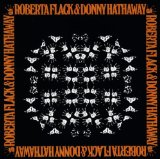 Miscellaneous Lyrics Roberta Flack & Donny Hathaway
