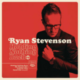 Holding Nothing Back (EP) Lyrics Ryan Stevenson