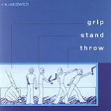 Grip Stand Throw Lyrics Sandwich
