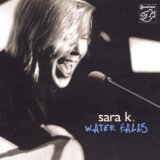 Water Falls Lyrics Sara K.