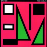 True Colours Lyrics Split Enz