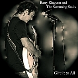 Give It to All Lyrics Barry Kingston