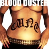 C**t Lyrics Blood Duster