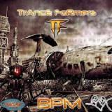 Trance Formers Lyrics BPM