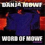 Word Of Mowf Lyrics Danja Mowf