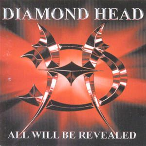 All Will Be Revealed Lyrics Diamond Head