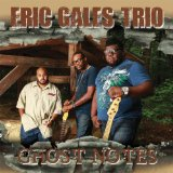 Ghost Notes  Lyrics Eric Gales