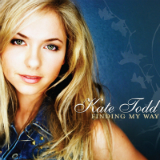 Finding My Way Lyrics Kate Todd