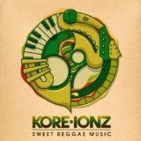 Sweet Reggae Music (Single) Lyrics Kore Ionz
