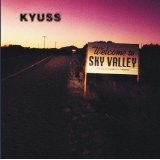 Welcome To Sky Valley Lyrics Kyuss