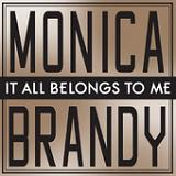 It All Belongs to Me (Single) Lyrics Monica & Brandy