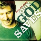 Our God Saves Lyrics Paul Baloche