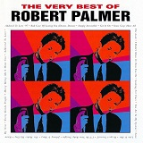 the very best of robert palmer Lyrics robert palmar