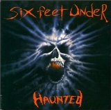 Haunted Lyrics Six Feet Under