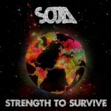 Strength to Survive Lyrics Soja