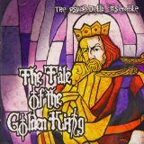 The Tale of the Golden King Lyrics The Psychedelic Ensemble
