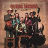 Timeless Lyrics The Quebe Sisters Band