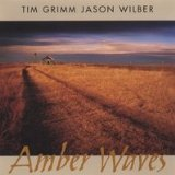 Amber Waves Lyrics Tim Grimm