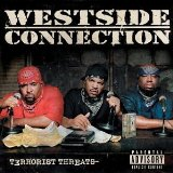 Terrorist Threats Lyrics Westside Connection