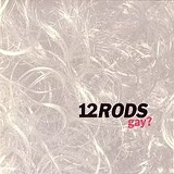 Gay? (EP) Lyrics 12 Rods