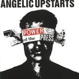 Power of the Press Lyrics Angelic Upstarts