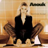 Together Alone Lyrics Anouk