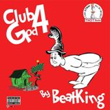 Club God 4 Lyrics BeatKing