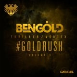 Goldrush Volume 1 Lyrics Ben Gold