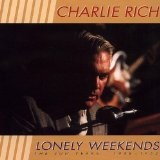 Lonely Weekends Lyrics Charlie Rich