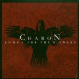 Songs For The Sinners Lyrics Charon