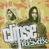 We Got The Remix Lyrics Clipse