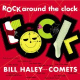 Rock Around The Clock Lyrics Haley Bill