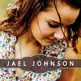 Stay (EP) Lyrics Jael Johnson