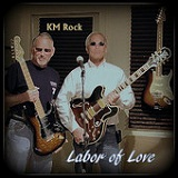 Labor of Love Lyrics KM Rock