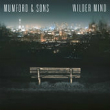 Wilder Mind Lyrics Mumford & Sons