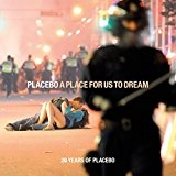 A Place for Us to Dream Lyrics Placebo
