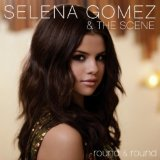 Round & Round (Single) Lyrics Selena Gomez & The Scene