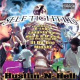 Hustlin N Hell Lyrics Self Tightld