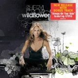 Wildflower Lyrics Sheryl Crow