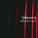 Only Pain Is Real Lyrics Silence 4