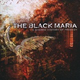 A Shared History In Tragedy Lyrics The Black Maria